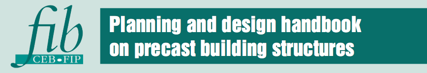 Planning and design handbook on precast building structures